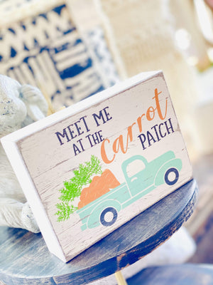Meet Me At The Carrot Patch Box Sign-Distressed White - Infinity Raine
