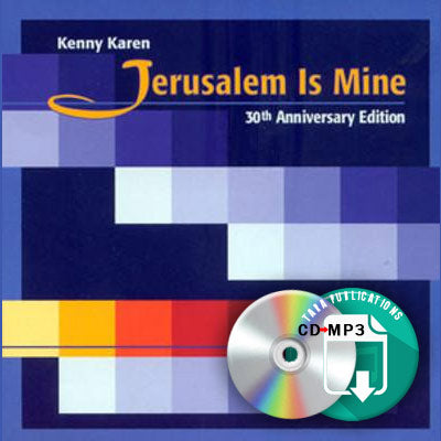Best Of Kenny Karen - Jerusalem Is Mine - full CD as zipped MP3 for download