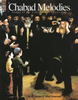Chabad Melodies - Songs Of The Lubavitcher Chassidim [eBook + MP3]
