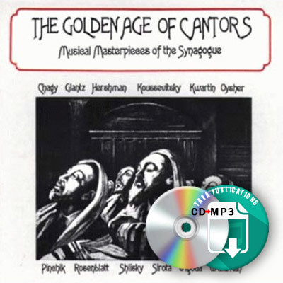 Golden Age of Cantors - full CD as zipped MP3 for download