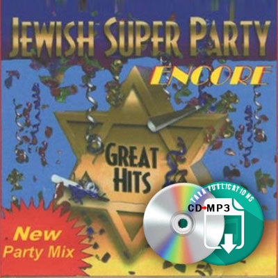 Jewish Super Party Encore - full CD as zipped MP3 for download