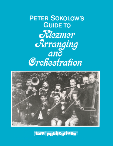Guide to Klezmer Arranging and Orchestration [eBook]