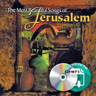 Most Beautiful Songs Of Jerusalem - full CD as zipped MP3 for download