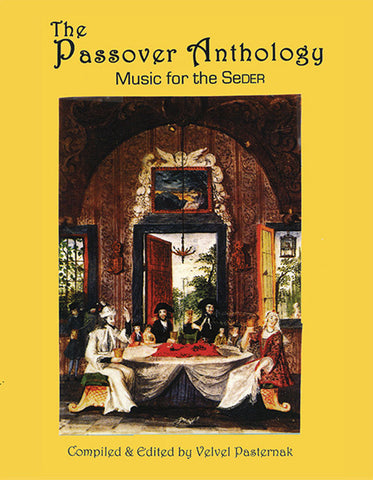 The Passover Anthology - Music For The Seder [eBook + MP3]