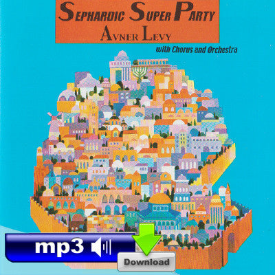Sephardic Super Party - Hakinor Hane'eman