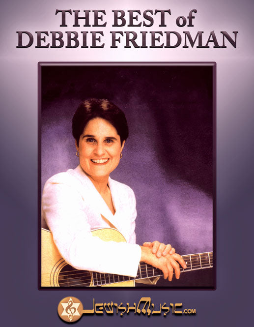 The Best Of Debbie Friedman [eBook]