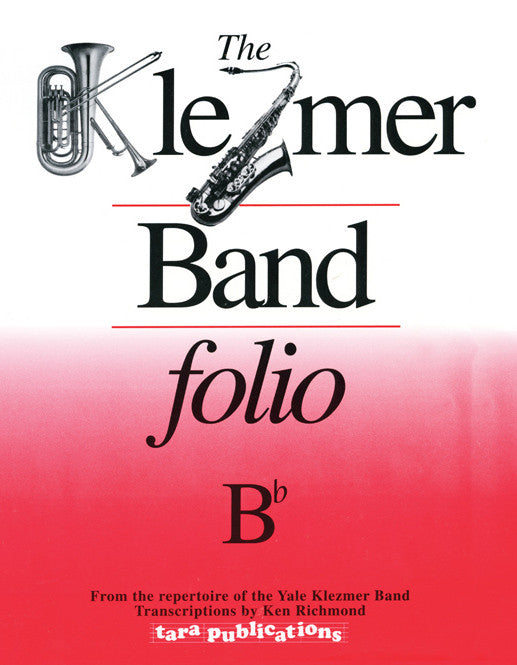 The Klezmer Band Folio Bb [eBook]