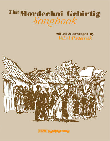 The Mordechai Gebirtig Songbook [eBook]