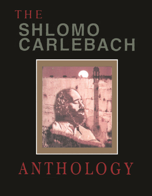 The Shlomo Carlebach Anthology [eBook]