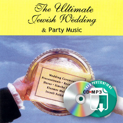 The Ultimate Jewish Wedding and Party Music - full CD as zipped MP3 for download