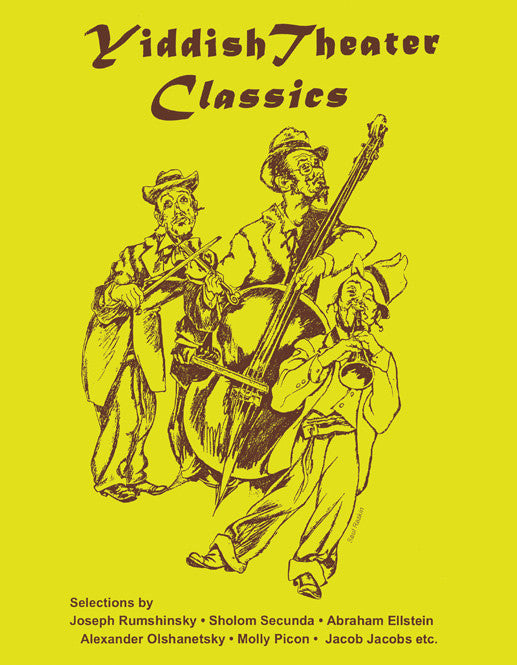 Yiddish Theater Classics [eBook]