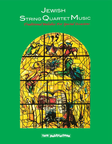 Jewish String Quartet Music (Traditional Music for Special Occasions) [eBook + MP3]