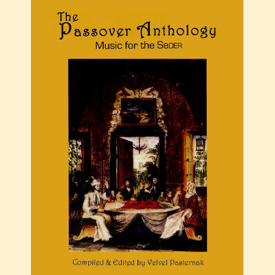 The Passover Anthology - Music For The Seder and CD