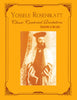 Yosselle Rosenblatt Classic Cantorial Recitatives [eBook]