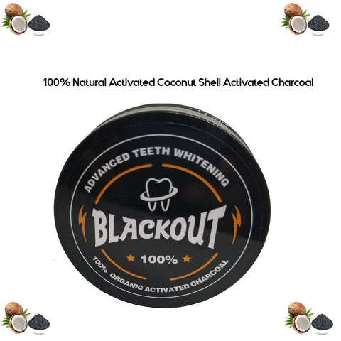 Blackout Activated Coconut Shell Charcoal Teeth Whitening Formula.