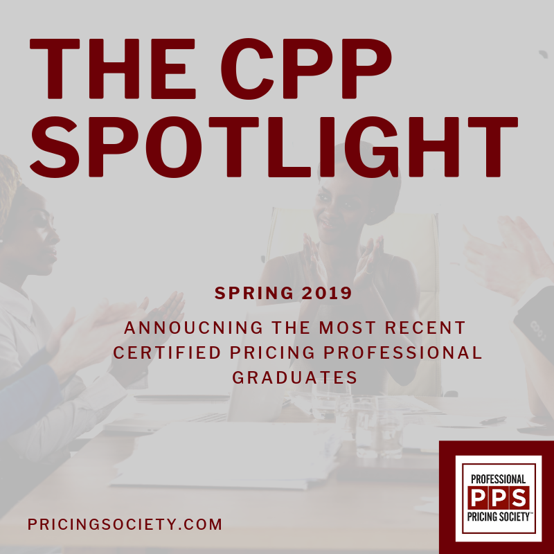 THE CPP SPOTLIGHT - Spring 2019 – Professional Pricing Society