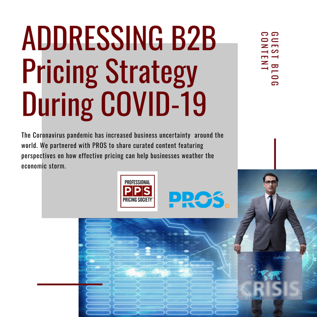 Addressing B2B Pricing Strategy During The COVID-19 Pandemic