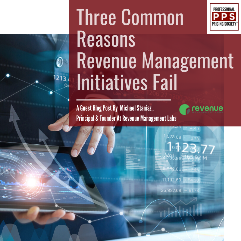 Three Common Reasons Revenue Management Initiatives Fail