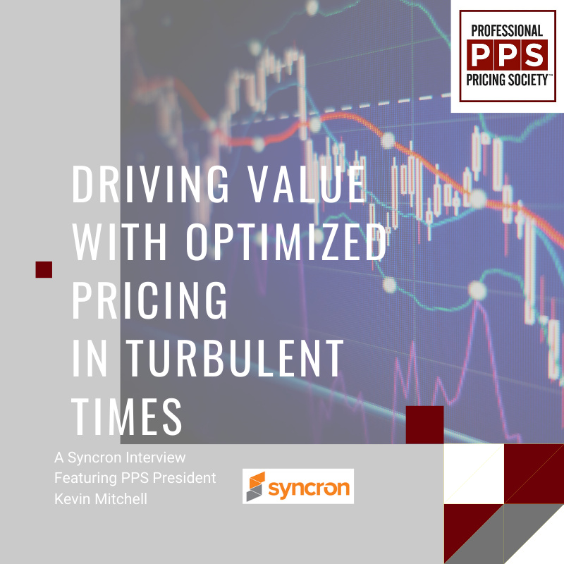 Driving Value With Optimized Pricing In Turbulent Times: Syncron With Kevin Mitchell