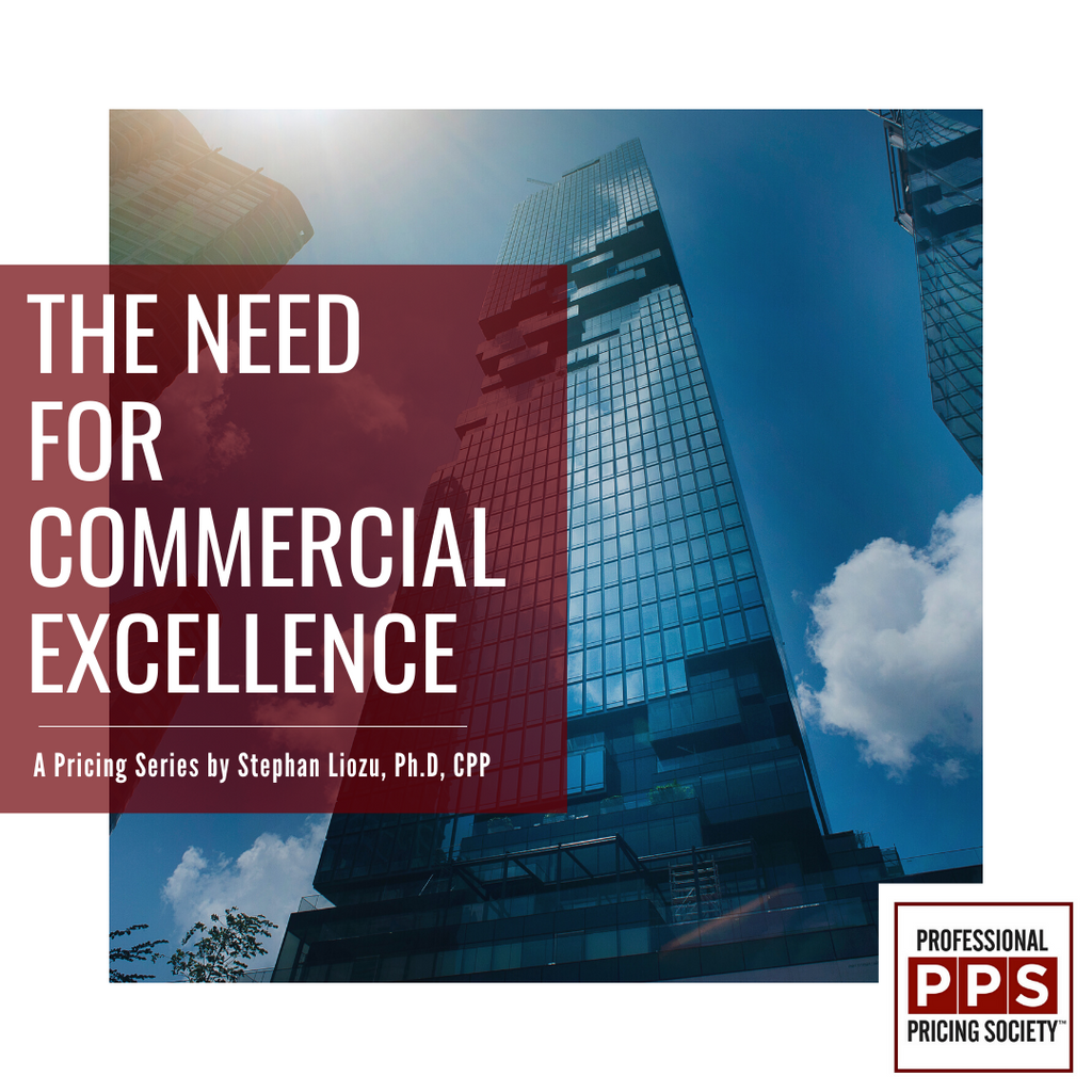 The Need For Commercial Excellence 2.0 (Part 1)