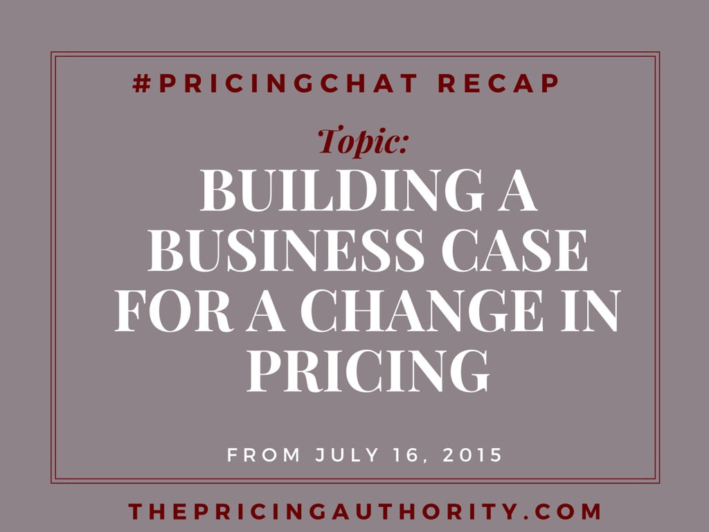 Pricing Chat Recap 7.16.15