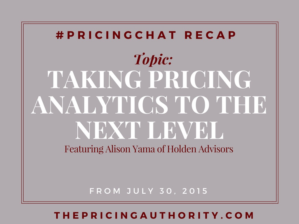 Pricing Chat Recap 7.30.15