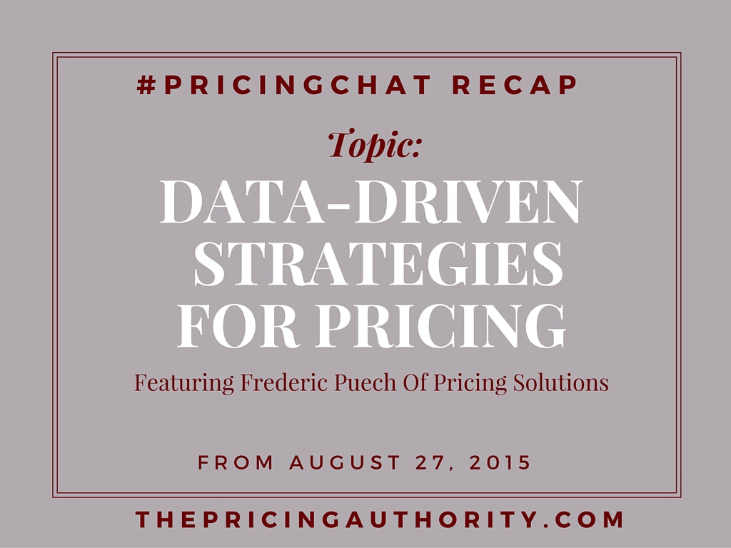 Pricing Chat Recap 8.27.15
