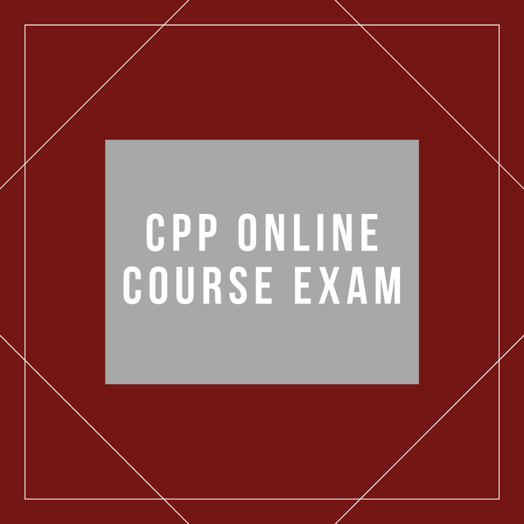 CPP Online Course Exam