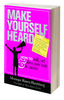 Make Yourself Heard Paperback
