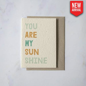 Plantable Cards - You Are My Sunshine
