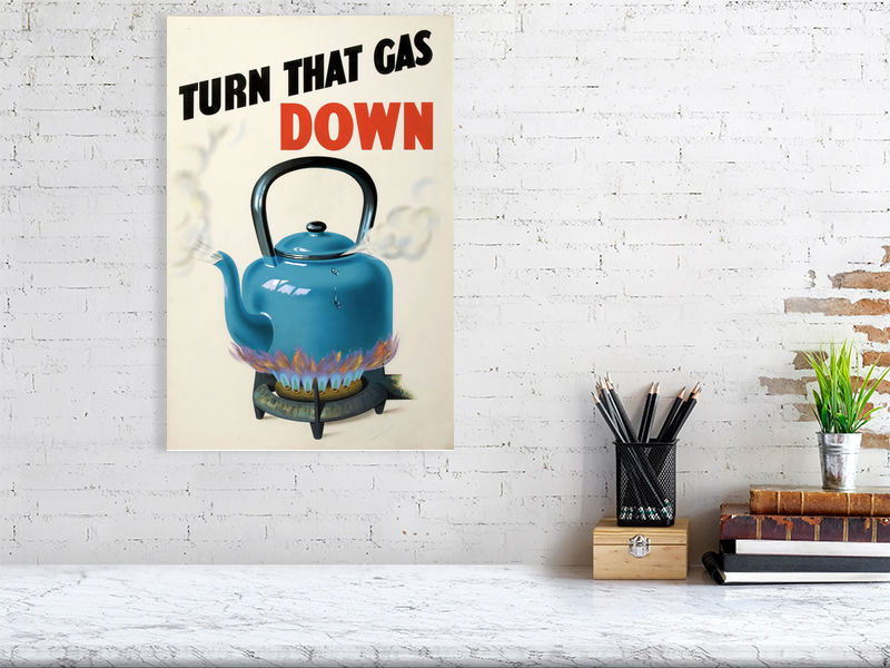 Turn that gas down Vintage Poster