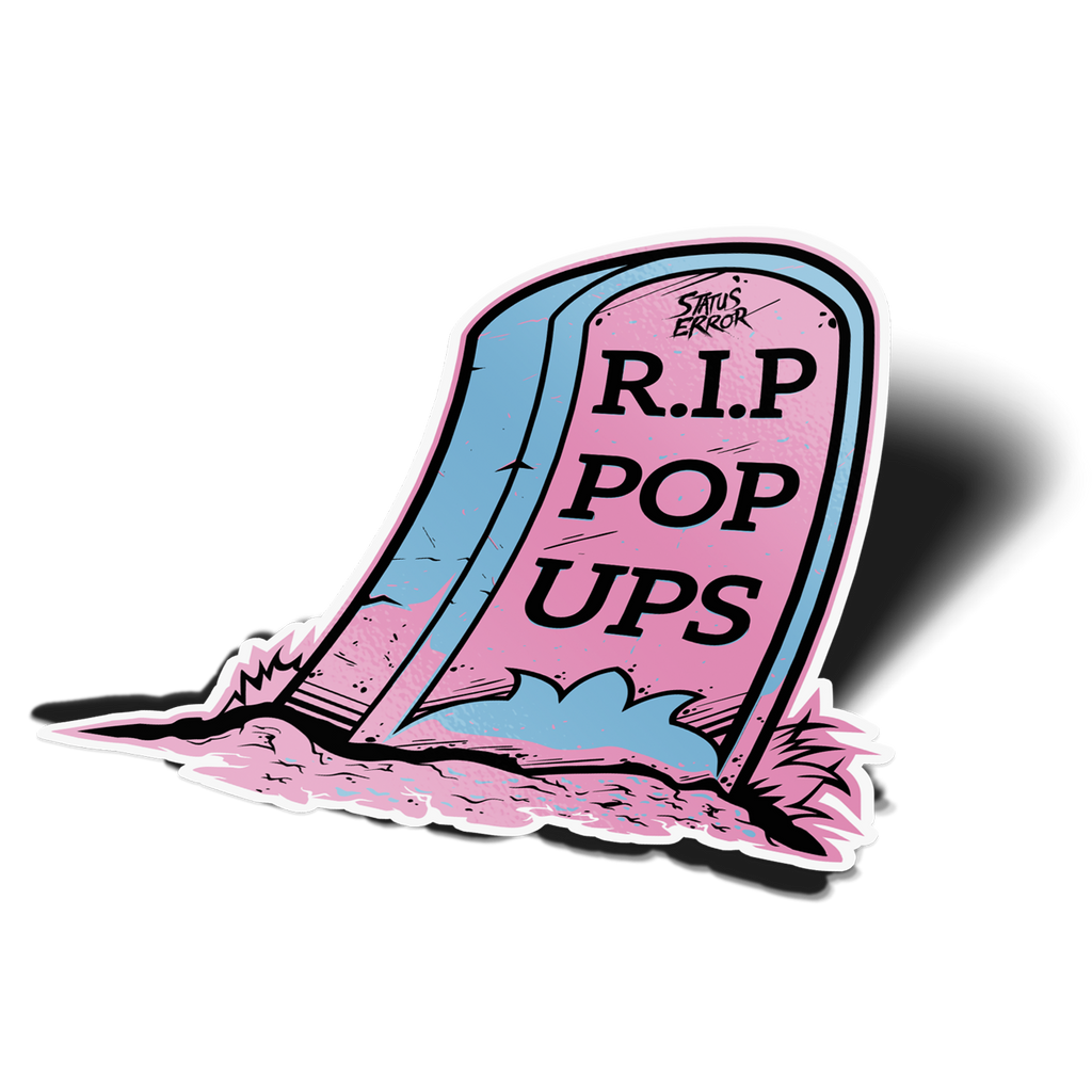 RIP Pop Ups Sticker