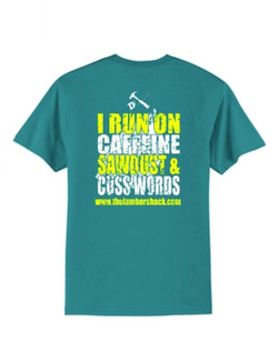 Jade Caffeine, Sawdust, & Cuss Words T-Shirt