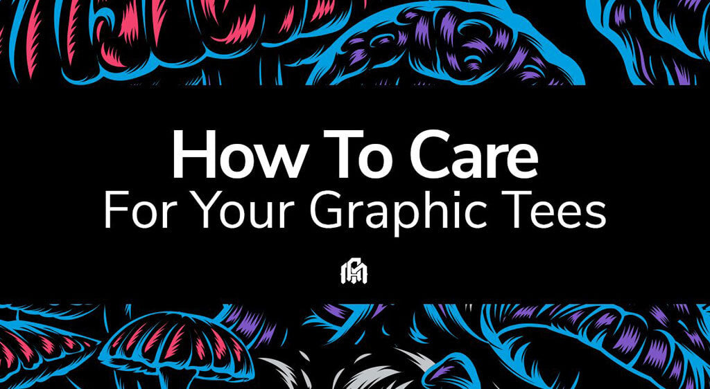 Color is Key: How to Care for your Graphic Tees