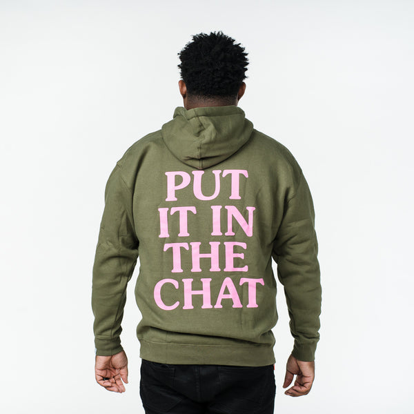 'PUT IT IN THE CHAT' Hoodie
