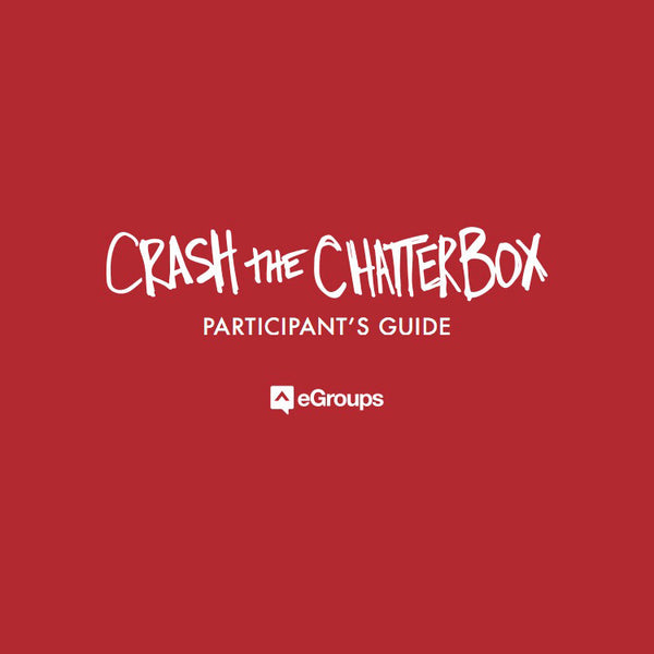 Crash the Chatterbox - Participant's Guide