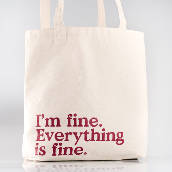 "Reflect 2020 ""Everything Is Fine"" Tote"