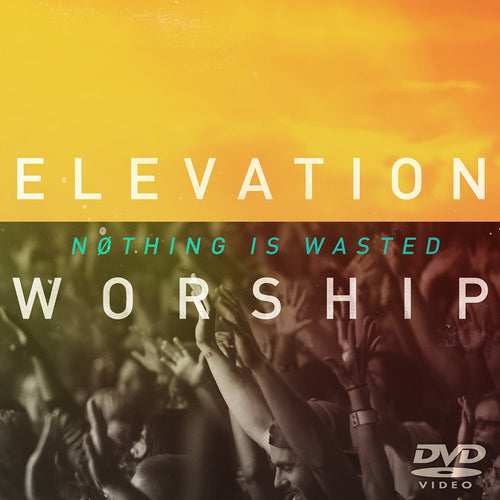 Elevation Worship: Nothing Is Wasted (DVD)