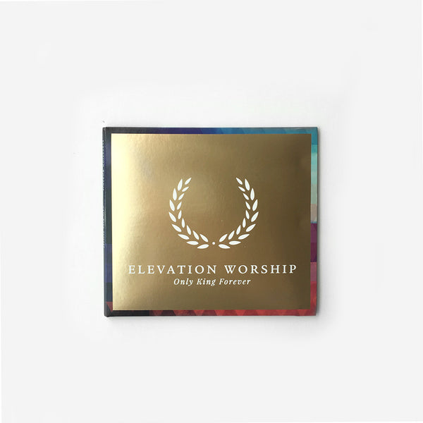 Elevation Worship: Only King Forever (CD)