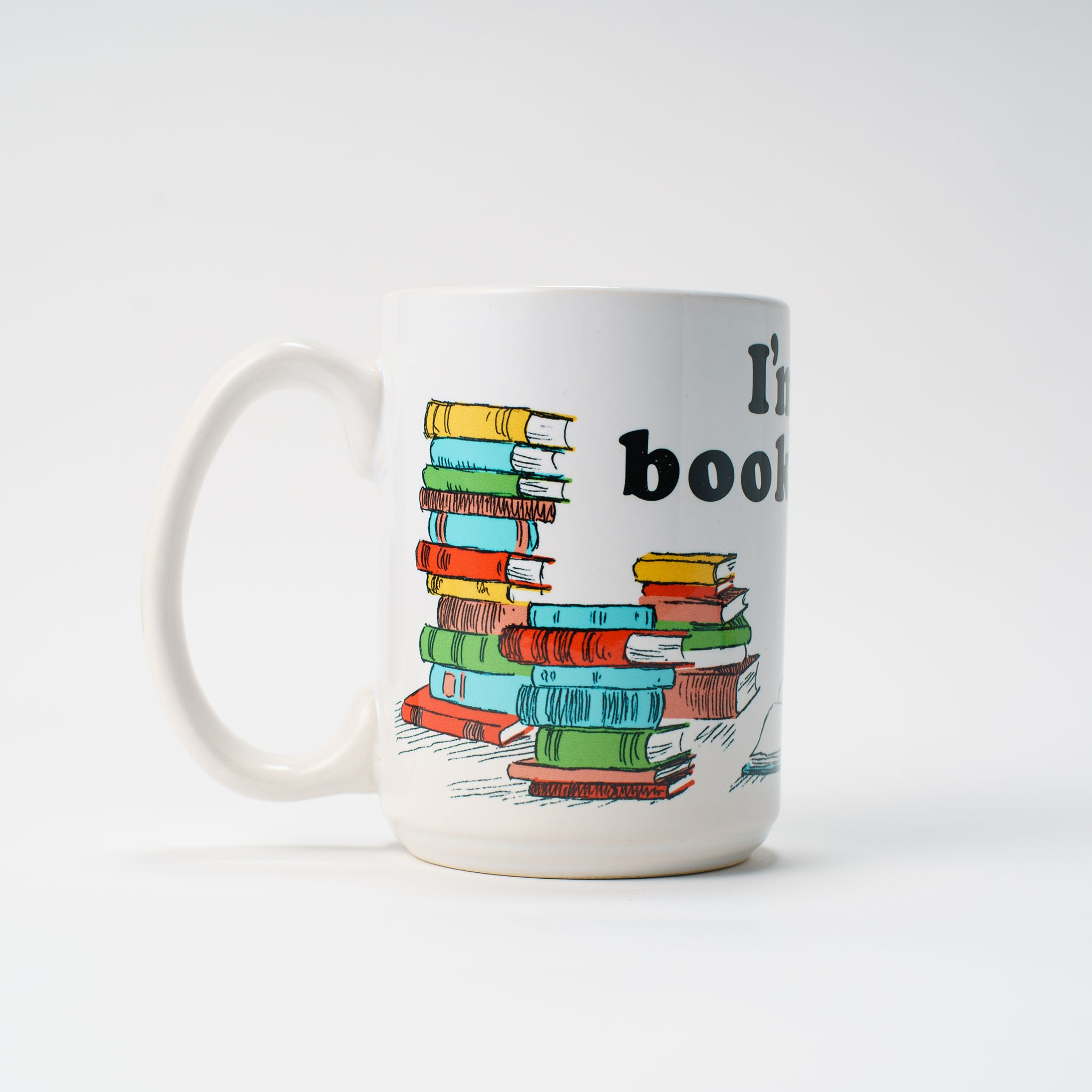 'I'm all booked up.' mug