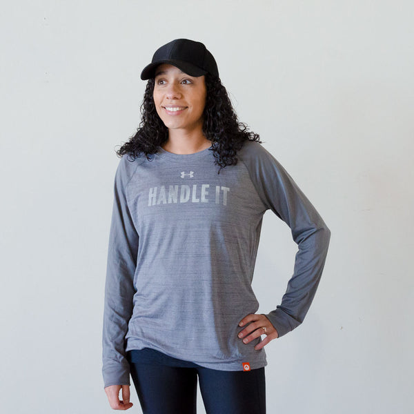HANDLE IT Long Sleeve Tee