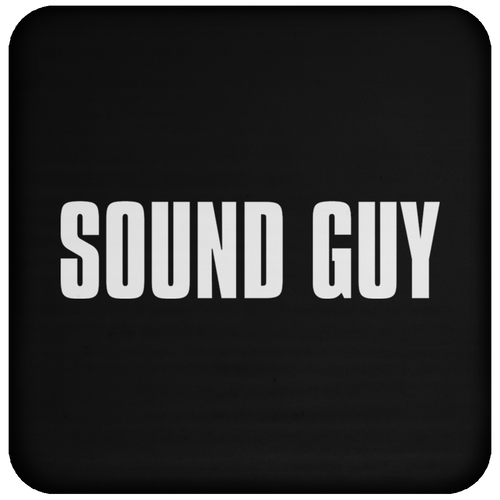 Sound Guy Coaster