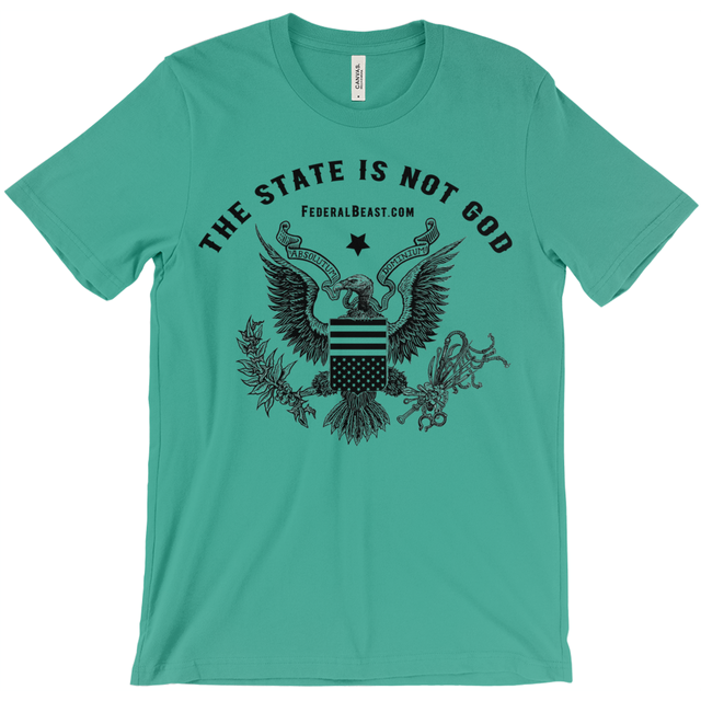 The State is Not God T-Shirt