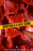 Abortion Is A Hate Crime 31x48 Vinyl Sticker