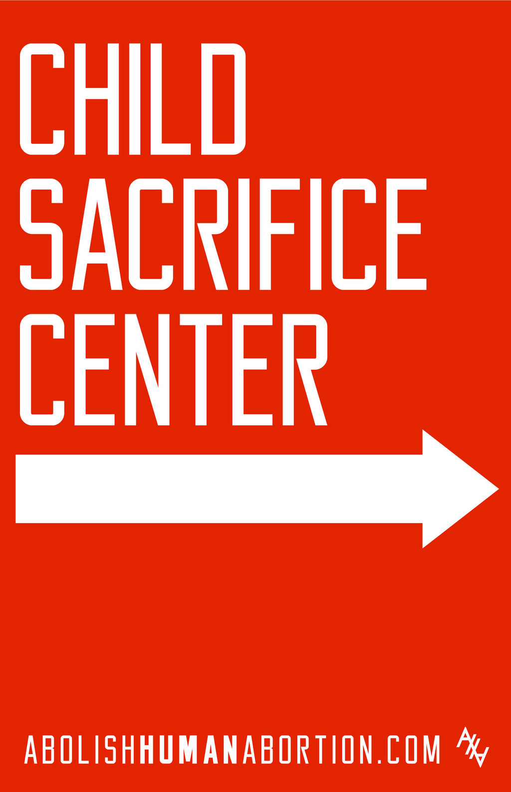 Child Sacrifice Center (Right Pointing Arrow) Sign