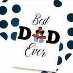 """Best Dad Ever"" Father's Day Card - Multiple Skin Tones"