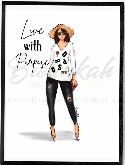 """Live With Purpose"" Fashion Illustration Print - Unframed"