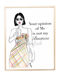"""Not My Business"" Fashion Illustration Print - Unframed"