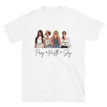 """Pray, Hustle, Slay"" Short-Sleeve Unisex T-Shirt"