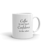 """Coffee & Confidence"" Mug"